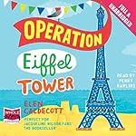 Operation Eiffel Tower | Elen Caldecott