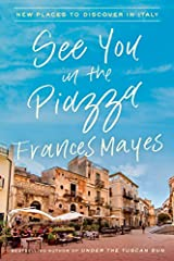 The bestselling author ofUnder the Tuscan Sundiscovers the hidden pleasures of Italy in a sumptuous travel narrative that crisscrosses the country, with inventive new recipes celebrating Italian cuisine.Don't miss Frances Mayes in PBS'sDr...