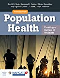 Population Health: Creating a Culture of