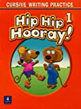 Hip Hip Hooray! 1 Cursive Writing Practice, Hojel, Barbara, 0131836528