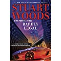 Barely Legal Audiobook by Stuart Woods, Parnell Hall Narrated by To Be Announced