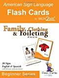 ASL Flash Cards - Learn Signs for Family, Clothing and Toileting - English, Spanish and American Sign Language (Spanish and English Edition)