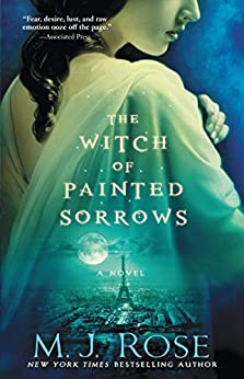 The Witch of Painted Sorrows by [Rose, M. J.]