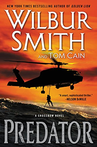 Predator: A Crossbow Novel (Smith Bow)