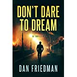Don't Dare to Dream: A Gripping Thriller