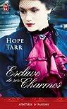 Esclave de ses charmes par Tarr