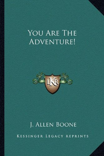 You Are The Adventure!
