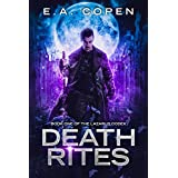 Death Rites (The Lazarus Codex Book 1)