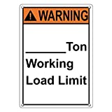 Weatherproof Plastic Vertical ANSI WARNING ____Ton Working Load Limit Sign with English Text
