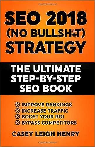 Amazon.com: SEO 2018 (No-Bullsh*t) Strategy: The ULTIMATE ...