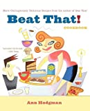 img - for Beat That! Cookbook book / textbook / text book