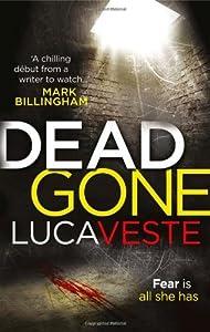 By Luca Veste Dead Gone [Paperback]