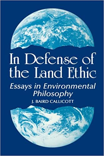 In Defense Of The Land Ethic Essays In Environmental Philosophy  In Defense Of The Land Ethic Essays In Environmental Philosophy Suny  Series In Philosophy And Biology J Baird Callicott   Amazoncom  English Language Essays also Global Warming Essay Thesis Essays About High School