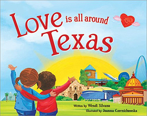 Love Is All Around Texas