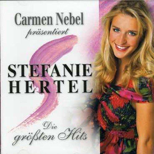 Carmen Nebel Prasentiert Stefanie Hertel ()