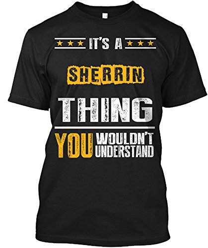 its-a-sherrin-thing-you-wouldnt-understand-t-shirtmediumblack