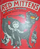 Red Mittens, Laura Bannon, 0395198631
