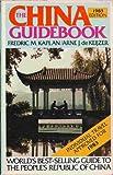 The China Guidebook, 1982-1983, Arne J. DeKeijzer and Fredric M. Kaplan, 0395345251
