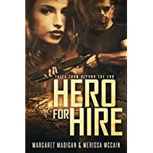 Hero for Hire (Tales from Beyond the End Book 1)