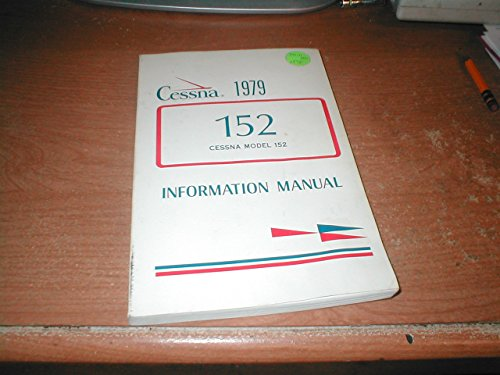 Cessna 152 Model Information Manual 1979