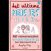 Het ultieme meisjesboek: het verantwoorde voorlichtingsboek dat ook grappig is