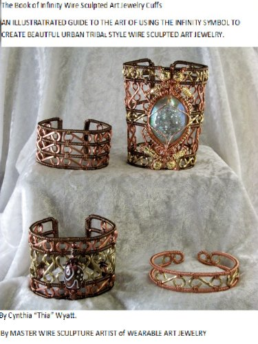 The Book of Infinity Wire Sculpted Art Jewelry Cuffs (Infiniy Designs t 1) ()