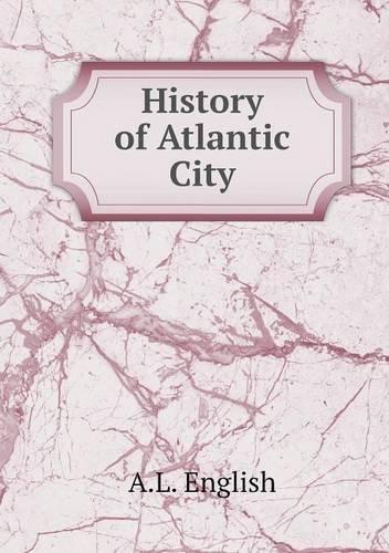 History of Atlantic City pdf epub