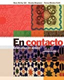 EN CONTACTO: GRAMÁTICA EN ACCIÓN is designed to put intermediate Spanish students in touch with contemporary Hispanic culture through its language and literature. The program stresses communication and, when used with the LECTURAS INTERMEDIAS...