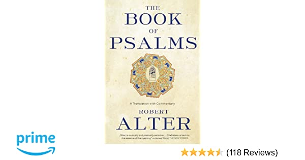 The Book of Psalms: A Translation with Commentary: Robert