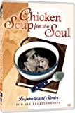 Chicken Soup for the Soul: For Relationships