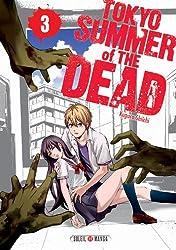 Tokyo - Summer of the dead T3