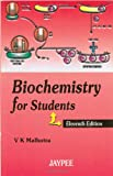 Biochemistry for Students, Malhotra, 8180610381