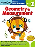 Grade 1 Geometry and Measurement, Kumon Pub. North America Ltd, 193496817X