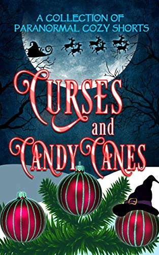 Curses and Candy Canes cozy Mystery