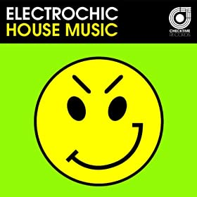 House music radio mix electrochic mp3 for House music radio