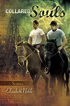 Collared Souls (Sentries Book 4) by [Noble, Elizabeth]