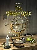 Das Unkrautland - Bilderbuch: Anuras Pforte
