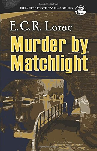 Murder by Matchlight (Dover Mystery Classics)