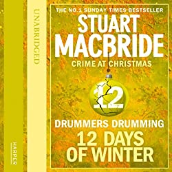Twelve Days of Winter: Crime at Christmas - Drummers Drumming