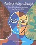 Thinking Things Through, Dianne Romain, 1559341750