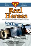 Reel Heroes: Two Hero Experts Critique the Movies, Vol. 1