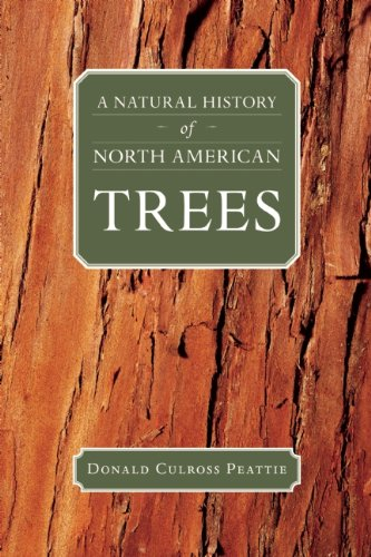 A Natural History of North American Trees (Donald Culross Peattie Library) [Donald Culross Peattie] (Tapa Blanda)