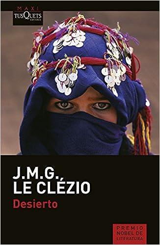 Desierto (J. M. G. Le Clézio): Amazon.es: J. M. G. Le Clézio, Alberto Conde Calvo: Libros