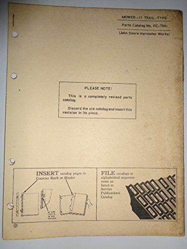 John Deere 11 Trail Type Mower Parts Catalog Manual PC794