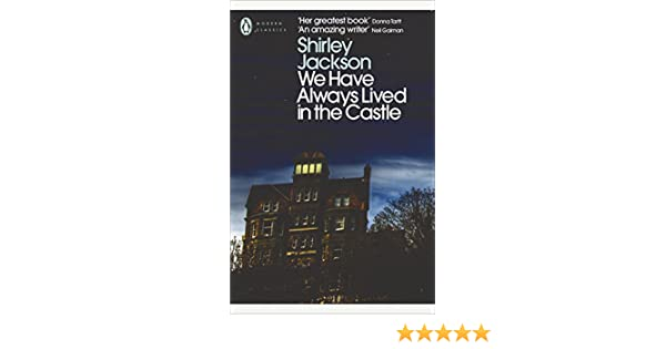 We Have Always Lived in the Castle (Penguin Modern Classics) (English Edition) eBook: Shirley Jackson, Joyce Carol Oates: Amazon.es: Tienda Kindle