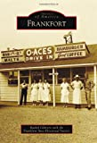 Frankfort (Images of America)
