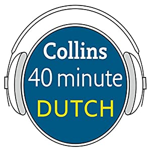 Dutch in 40 Minutes Audiobook