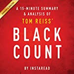 The Black Count by Tom Reiss: A 15-minute Summary & Analysis: Glory, Revolution, Betrayal, and the Real Count of Monte Cristo   Instaread
