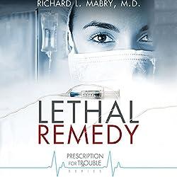Lethal Remedy