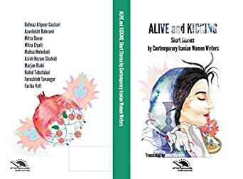 Alive and Kicking: Short story collection (English Edition